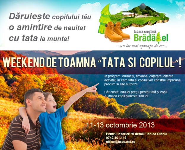 Weekend tata si copilul octombrie 2013